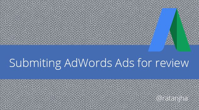 How to fix (re-submit) Disapproved Ads in Google Ads Browser Interface?