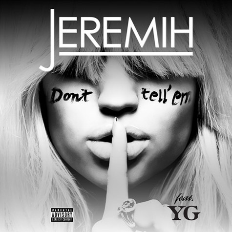 NEW SONG: Jeremih Feat. YG - 'Don't Tell Em'
