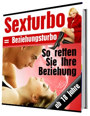 Sexturbo = Beziehungsturbo