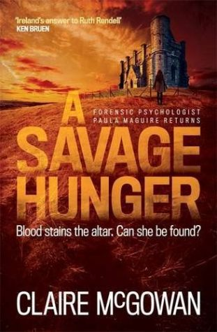 A Savage Hunger by Claire McGowan