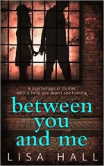 Between You and Me by Lisa Hall