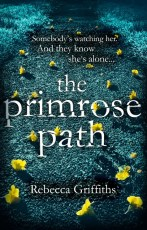 The Primrose Path by Rebecca Griffiths