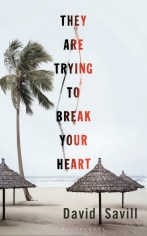They Are Trying to Break You by David Savil