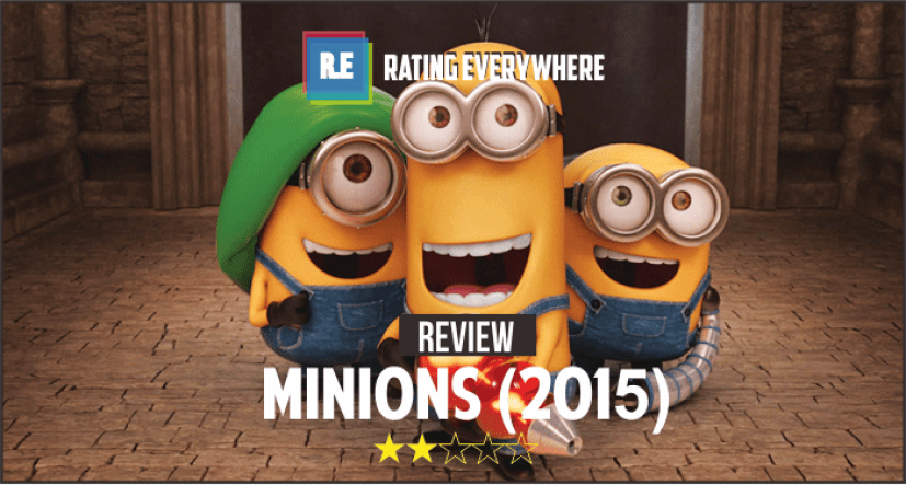Review Minions 2015 Rating Everywhere