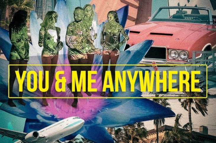 You and Me Anywhere MXRTY THE PXRTY