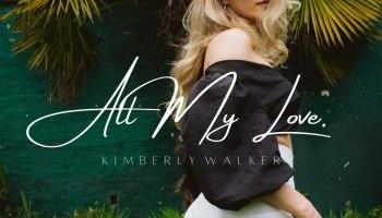Kimberly Walker All My Love