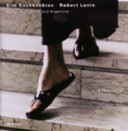 Kim Kashkashian, Robert Levin/Asturiana Songs from Spain and Argentina