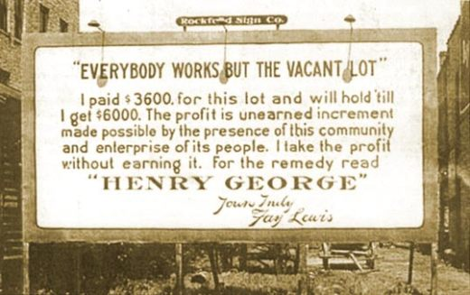 Land Speculation Billboard - Henry George on Economic Rent