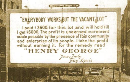 Land Speculation Billboard - Henry George on Economic Rent