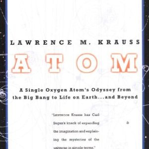 Atom-A-Single-Oxygen-Atoms-Journey-from-the-Big-Bang-to-Life-on-Earthand-Beyond-0