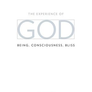 The-Experience-of-God-Being-Consciousness-Bliss-0