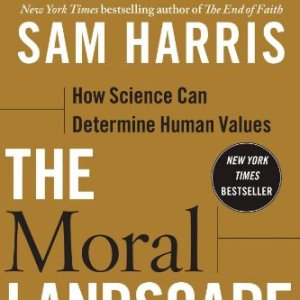 The-Moral-Landscape-How-Science-Can-Determine-Human-Values-0