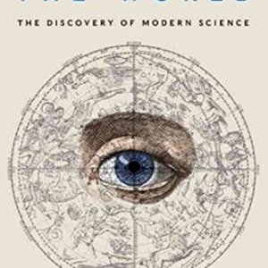 To-Explain-the-World-The-Discovery-of-Modern-Science-0