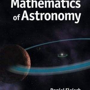 A-Students-Guide-to-the-Mathematics-of-Astronomy-0
