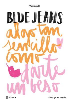 portada_algo-tan-sencillo-como-darte-un-beso_blue-jeans_201602260925