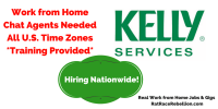 Work from Home Customer Service Reps. Needed NOWat KellyConnect