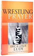 wrestling prayers