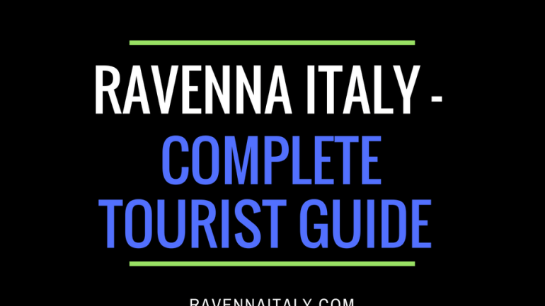 Ravenna Italy - complete tourist guide