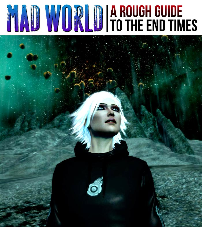 Mad World A Rough Guide to the End Times by Ravven