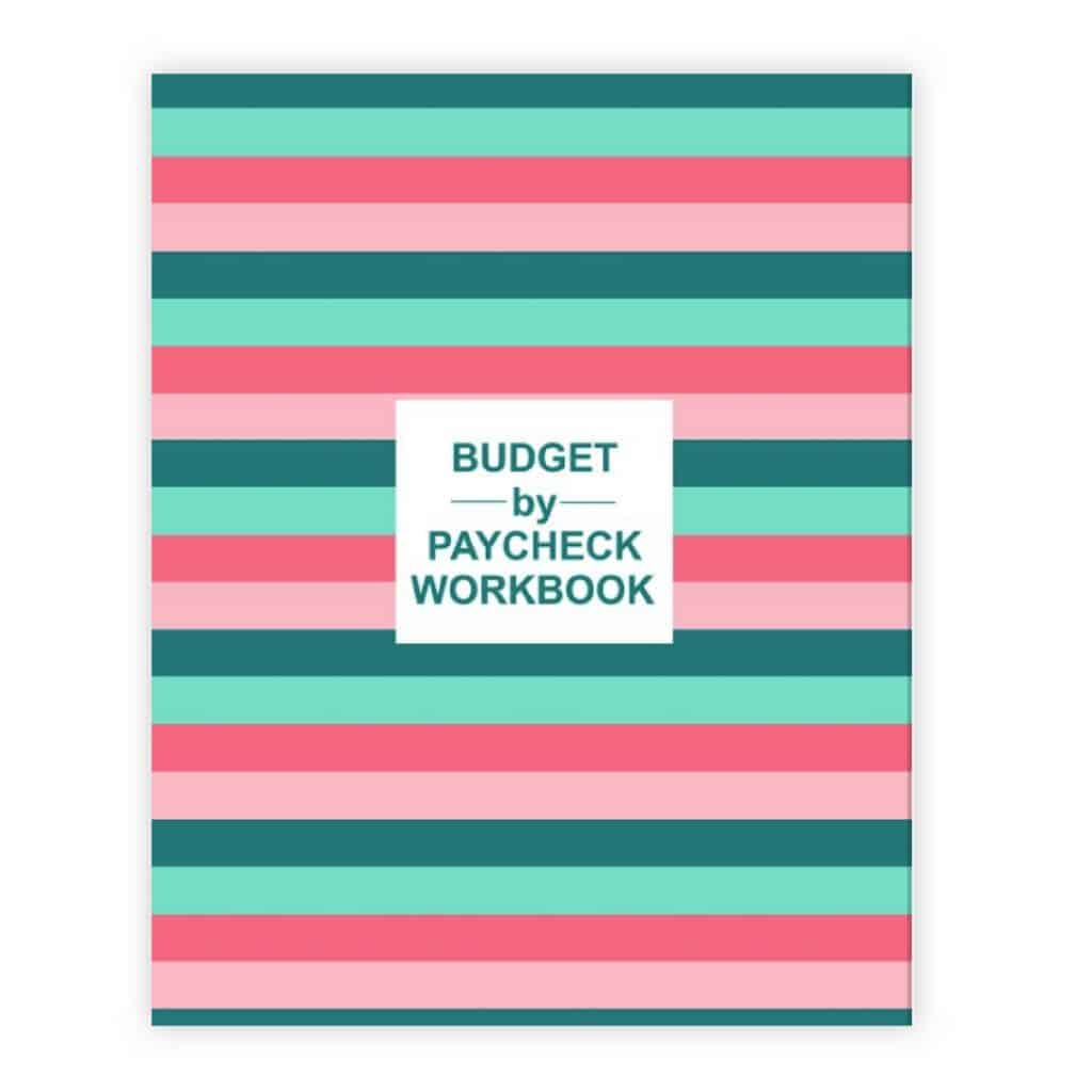 The Budget By Paycheck Workbook Softcover Edition