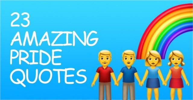 23 Incredible Gay Pride Quotes