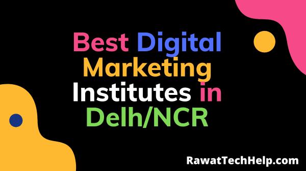 Best Digital Marketing Institutes in Delhi NCR