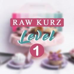 ONLINE Raw kurz level 1
