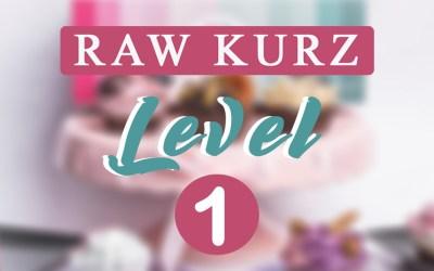 Raw kurz level 1