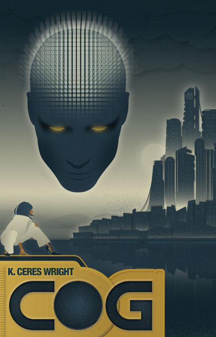 Cog by K. Ceres Wright