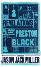 BOOKS-therevelationsofprestonblack
