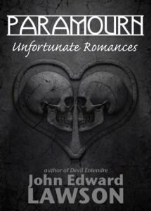 Paramourn Unfortunate Romances SJWs kill erotic horror bizarro cover art