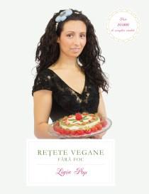 Retete Vegane Fara Foc, Ed. V