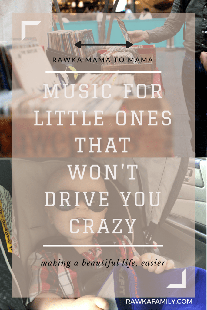 Music for Little Ones that Won't Drive You Crazy