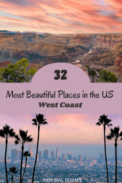 Most beautiful places on the West Coast for your US Bucket List, includes best US cities & US towns, areas and US National Parks, West Coast Roadtrip ideas. #westcoastmustsee #usbucketlist #westcoastroadtrip