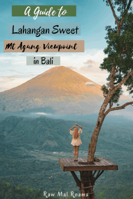 This is a full guide to visiting Lahangan Sweet Bali Viewpoint   Mt Agung viewpoint   Mount Agung sunset viewpoint   Mount Agung Sunrise Viewpoint   Instagrammable places in Bali   East Bali places to go   Mount Agung photography   Mount Agung volcano   secret places in Bali   Bali hidden gems