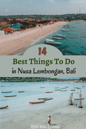 Here is a guide to best things to do in Nusa Lembongan | yellow bridge, dream beach, jungutbatu beach, mangrove forest, mushroom bay, manta rays snorkelling, nusa ceningan, sandy bay beach and more | what to do in Nusa Lembongan | Nusa Lembongan itinerary | Top places to visit on Nusa Lembongan | Nusa Islands | best islands near Bali | Nusa Lembongan beaches | What to see on the Nusa Lembongan