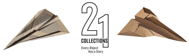 Paper airplanes from 21 Collections: Every Object Has A Story
