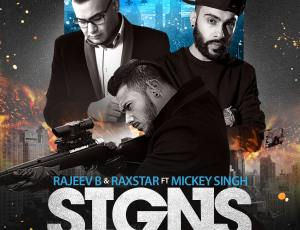 Raxstar & Rajeev B ft Mickey Singh – Signs