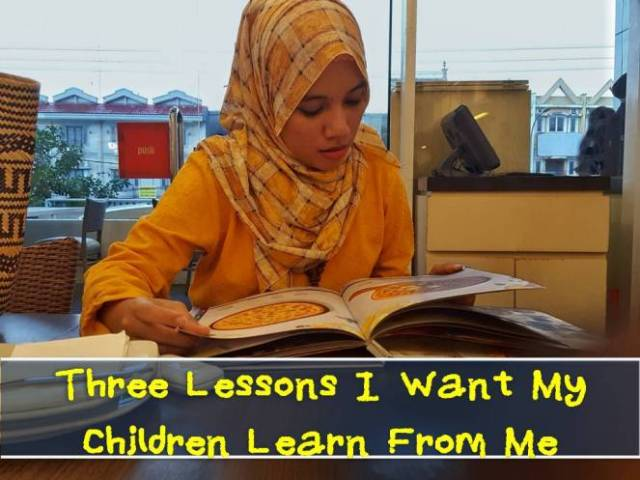 three-lessons-i-want-my-children-learn-from