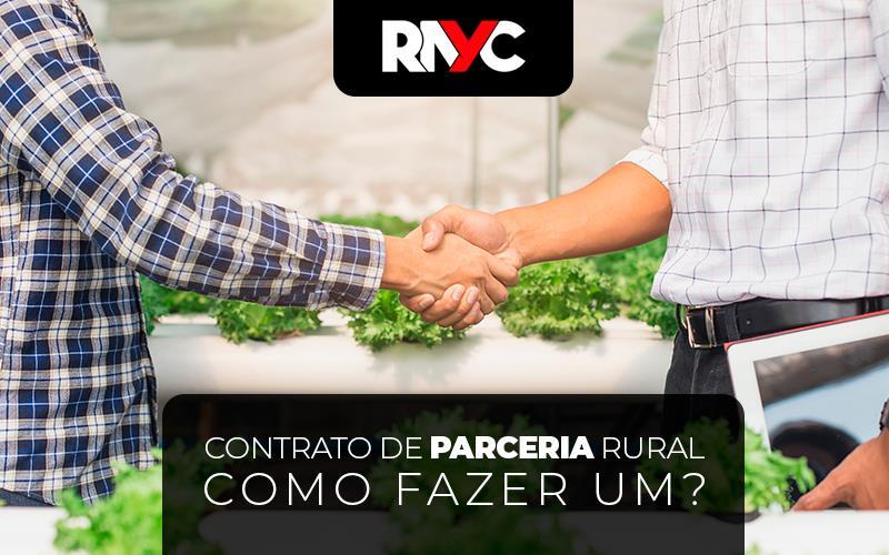 Contrato De Parceria Rural – Como Fazer Um?