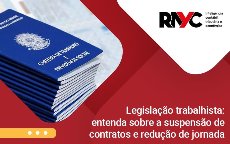 Legislacao Trabalhista Entenda Sobre A Suspensao De  - Contabilidade Em Goiânia - GO | Rayc Contabilidade