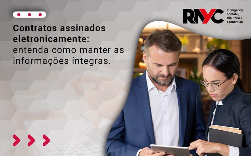 Contratos Assinados Eletronicamente Entenda Como Manter As Informações íntegrasi (1) - Contabilidade em Goiânia - GO | Rayc Contabilidade