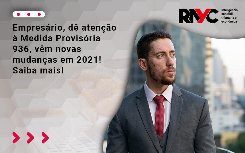 Empresário, Dê Atenção à Medida Provisória 936, Vêm Novas Mudanças Em 202 - Contabilidade Em Goiânia - GO | Rayc Contabilidade