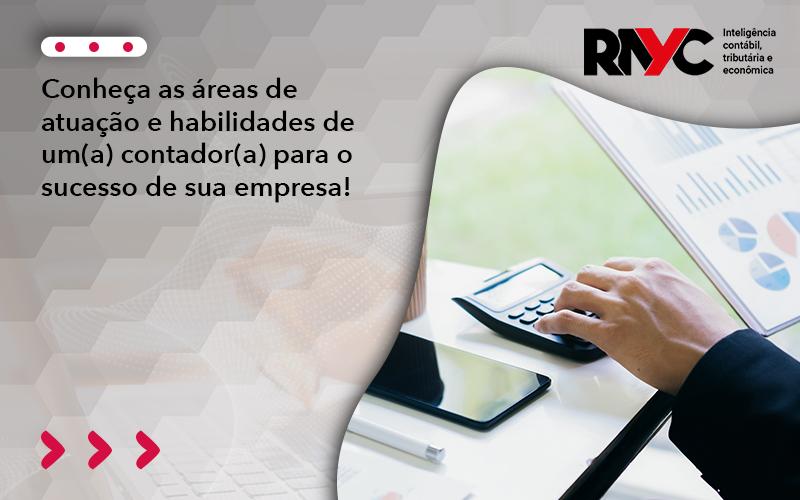 Conheça As áreas De Atuação E Habilidades - Contabilidade Em Goiânia - GO | Rayc Contabilidade