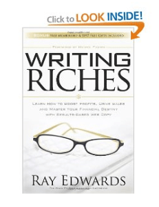 """Writing Riches"" Copywriting Book by Copywriter Ray Edwards"