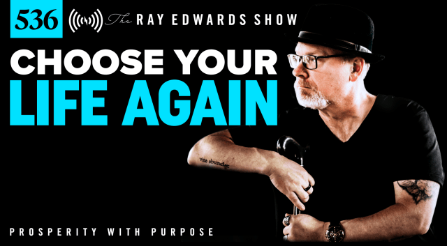 The-Ray-Edwards-Show_Podcast_Episode_536