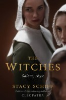 The Witches Salem, 1692 Stacy Schiff