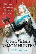 Queen Victoria Demon Hunter by A.E. Moorat
