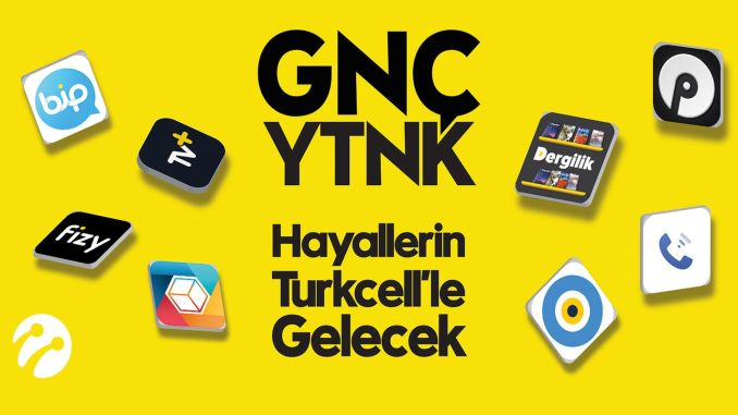 Jeśli turkcellin należy do nowej generacji, uruchomione zostały aplikacje gncytnk.