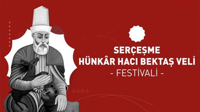 Sercesme Hunkar Haci Bektas Veli Festival starts this Friday